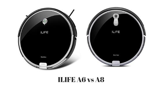 ILIFE A6 VS A8
